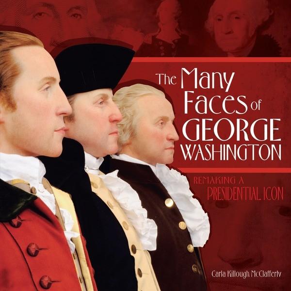 Many Faces of George Washington